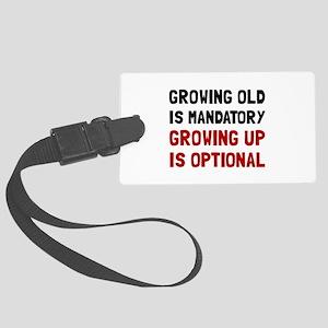 Growing Up Optional Luggage Tag