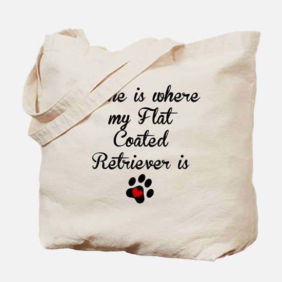 Home Is Where My Flat-Coated Retriever Is Tote Bag