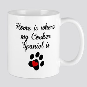 Home Is Where My Cocker Spaniel Is Mugs