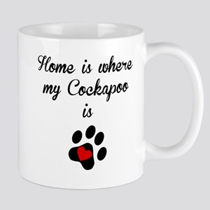 Home Is Where My Cockapoo Is Mugs