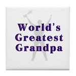 World's Greatest Grandpa Tile Coaster
