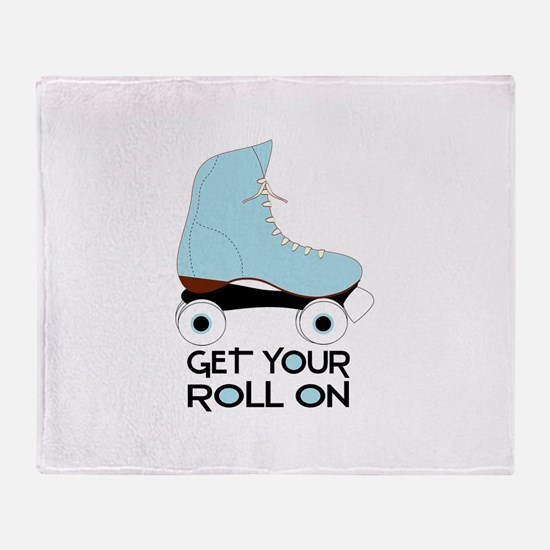 Get Your Roll On Throw Blanket
