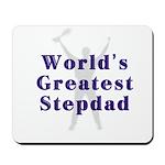 World's Greatest Stepdad Mousepad