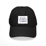 World's Greatest Stepdad Black Cap