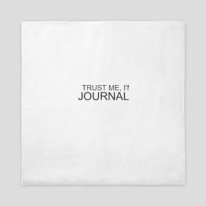 Trust Me, I'm A Journalist Queen Duvet