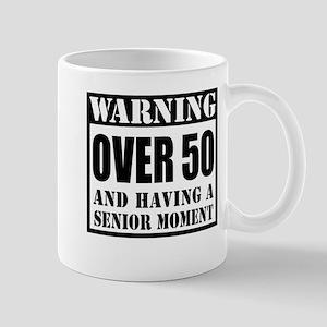 Over 50 Senior Moment Drinkware Mugs