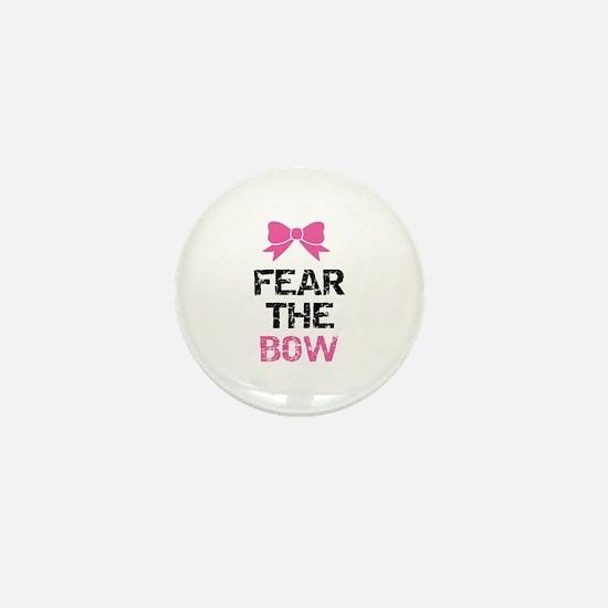 Fear the bow Mini Button