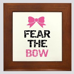 Fear the bow Framed Tile