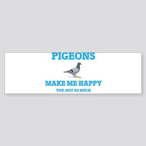 Pigeons Make Me Happy Bumper Sticker