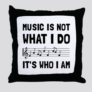Music Who I Am Throw Pillow