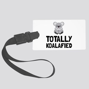 Totally Koalafied Luggage Tag