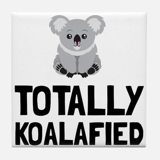 Totally Koalafied Tile Coaster