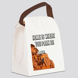 Home Is Where You Park It - Trave Canvas Lunch Bag