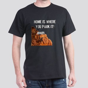 Home Is Where You Park It - Travel Tr Dark T-Shirt