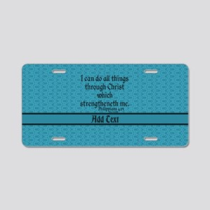 Philippians 4:13 Word teal Aluminum License Plate