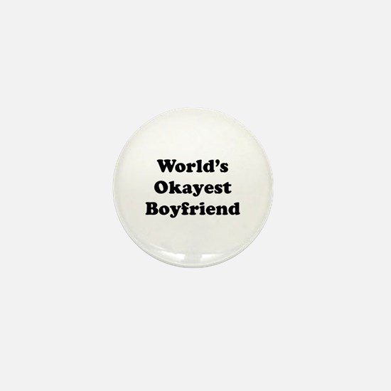 Worlds Okayest Boyfriend Mini Button