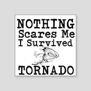 Nothing Scares Me I Survived Tornado Sticker