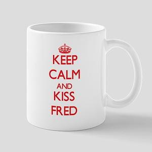 Keep Calm and Kiss Fred Mugs