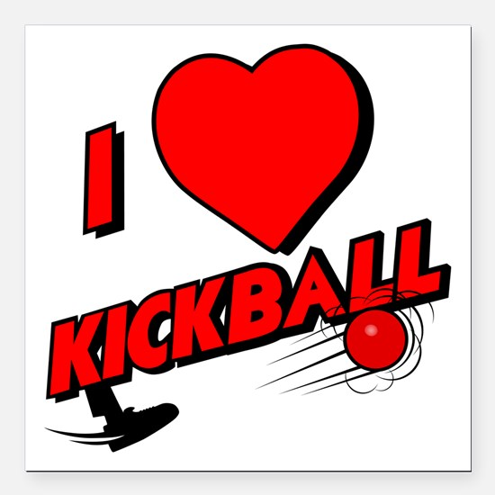 "I LOVE KICKBALL Square Car Magnet 3"" x 3"""