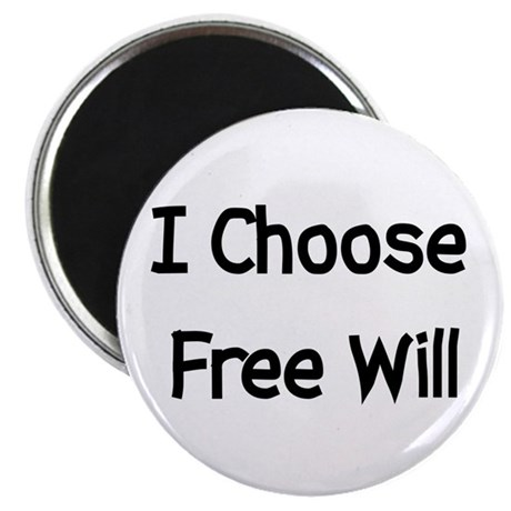 """Choose Free Will 2.25"""" Magnet (10 pack)"""
