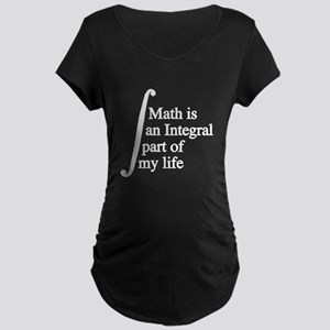 Math is an Integral part of my life Maternity T-Sh