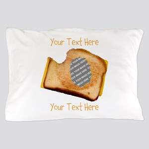 YOUR FACE Grilled Cheese Sandwich Pillow Case