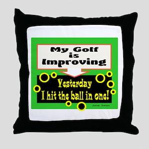 My Golf Is Improving/Jane Swan/ Throw Pillow