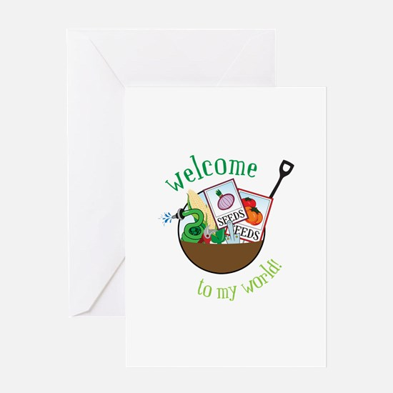 Welcome To My World Greeting Cards
