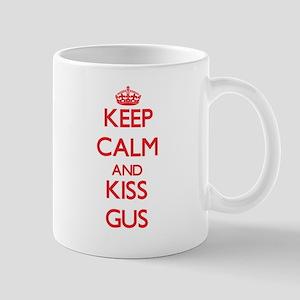 Keep Calm and Kiss Gus Mugs