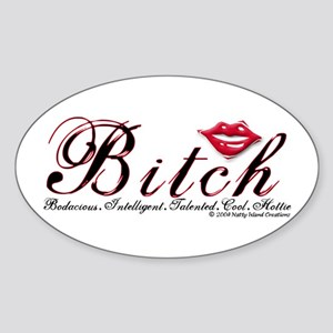 Bitch Oval Sticker