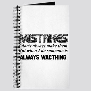 Mistakes - Someone is Always Watching Journal