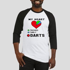 My Heart Friends, Family and Darts Baseball Tee