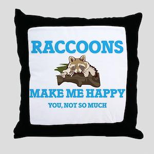 Raccoons Make Me Happy Throw Pillow