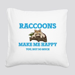 Raccoons Make Me Happy Square Canvas Pillow