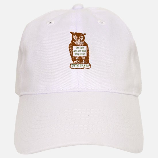 The Owls Are Not What They Seem Baseball Baseball Cap