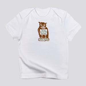 The Owls Are Not What They Seem Infant T-Shirt