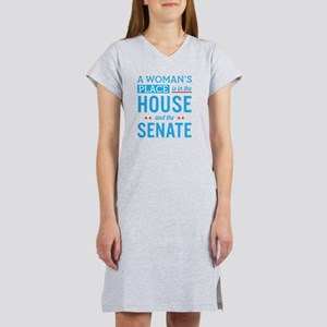 A Woman's Place Is In The House Women's Nightshirt