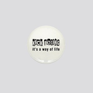Kickboxing it is a way of life Mini Button