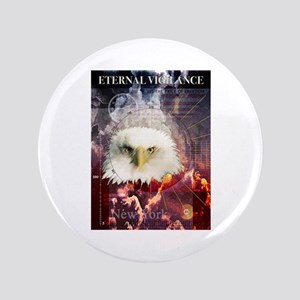 "Eternal Vigilance 3.5"" Button"