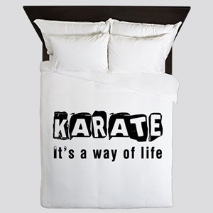 Karate it is a way of life Queen Duvet