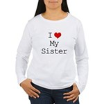 I Heart My Sister Women's Long Sleeve T-Shirt