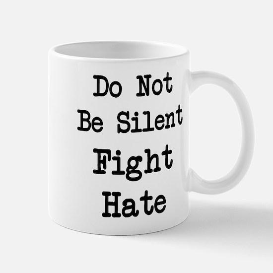 Fight Hate Mugs