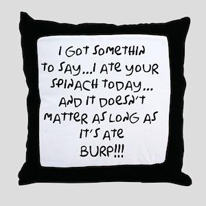 somethin to say Throw Pillow