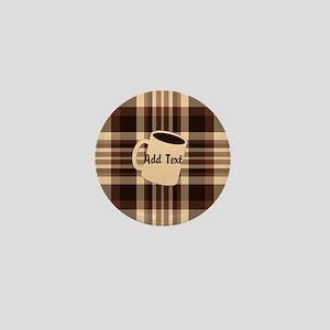Cup of Coffee plaid dark Mini Button