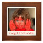 Caught Red Handed Framed Tile