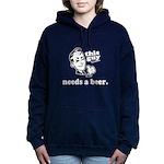 This Guy Needs a Beer Women's Hooded Sweatshirt