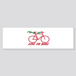Live To Bike Bumper Sticker