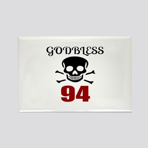 Godbless 94 Birthday Designs Rectangle Magnet