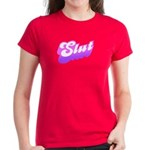 SLUT Women's Dark T-Shirt