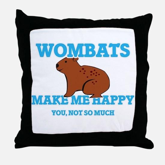 Wombats Make Me Happy Throw Pillow